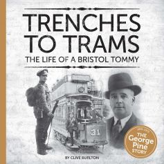 BOOK: Trenches To Trams - The Life Of A Bristol Tommy