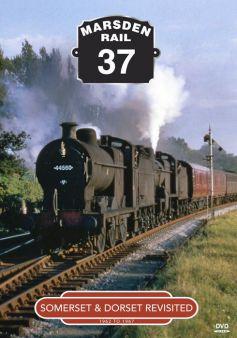 Somerset & Dorset Revisited 1962-67