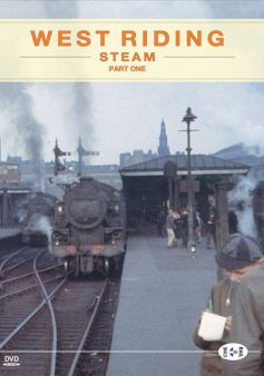 West Riding Steam: Part One