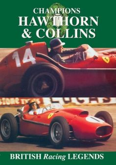 Champions: Mike Hawthorn & Peter Collins