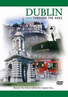 Dublin Through The Ages