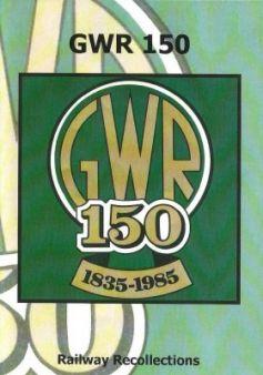 GWR 150: 1835-1985