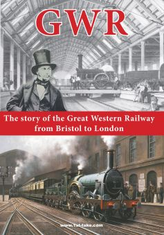 GWR: The Great Western Railway from Bristol to London
