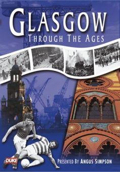 Glasgow Through The Ages