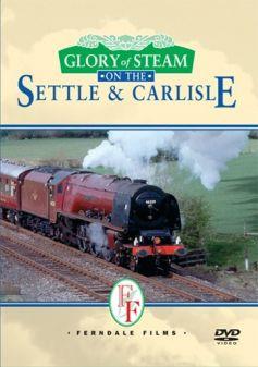 Glory Of Steam: The Settle & Carlisle