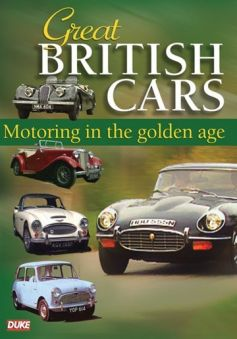 Great British Cars: Motoring In The Golden Age