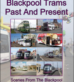 Blackpool Trams Past And Present