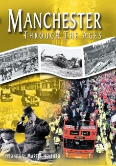 Manchester Through The Ages