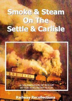 Smoke & Steam on the Settle & Carlisle