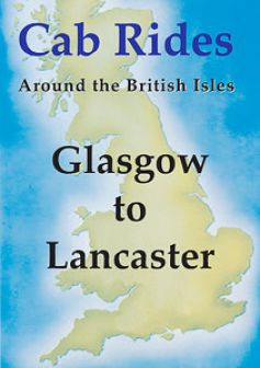 Cab Ride: Glasgow to Lancaster (2 DVDs)