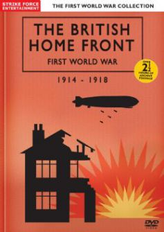 The British Home Front: First World War, 1914-18