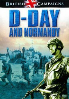 British Campaigns: D-Day & Normandy