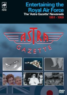 Entertaining the RAF: Astra Gazette 1951-59