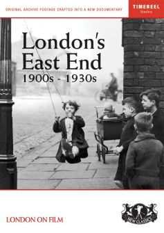 London's East End: 1900s-1930s