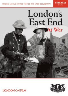 London's East End At War