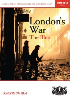 London's War Part 2: The Blitz