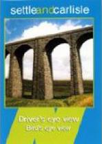 Driver's Eye View: Settle & Carlisle