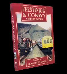 Ffestiniog & Conwy: A Driver's Eye View
