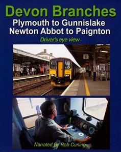 Devon Branches: Plymouth-Gunnislake & Newton Abbot-Paignton