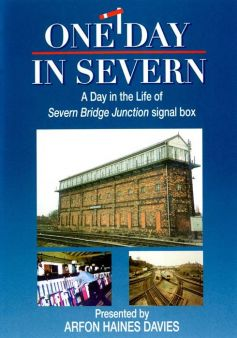 One Day In Severn (Shrewsbury's Severn Bridge Junction Signal Box)